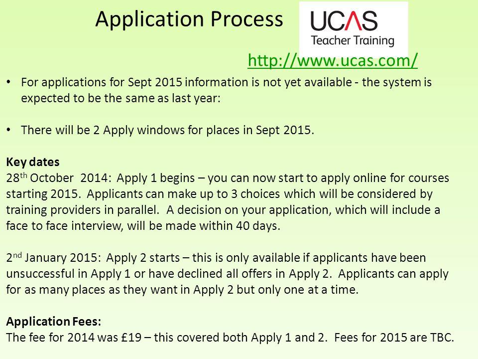 Application Process http://www.ucas.com/