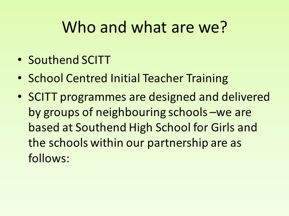 Who and what are we Southend SCITT