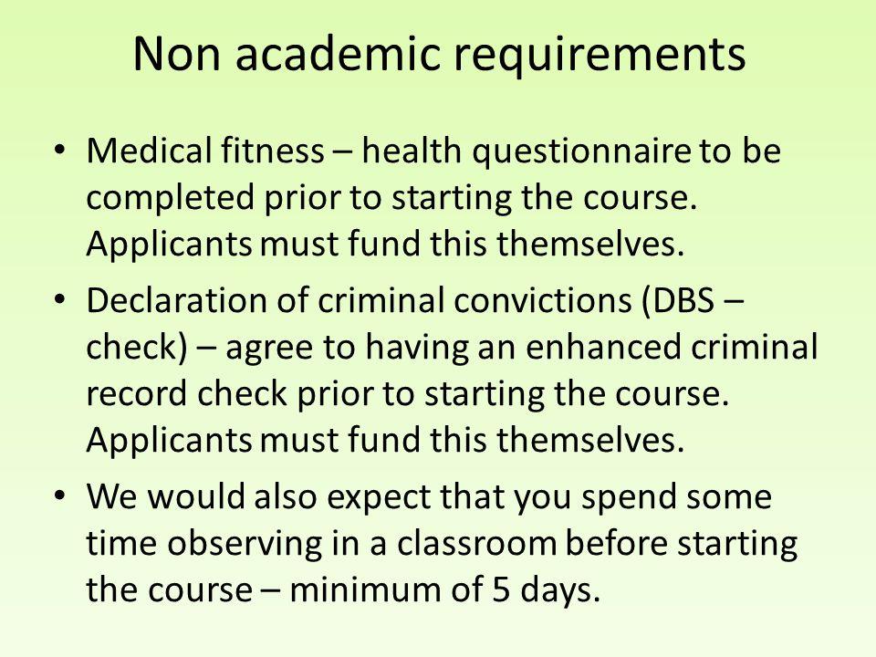 Non academic requirements