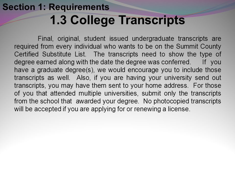 1.3 College Transcripts Section 1: Requirements