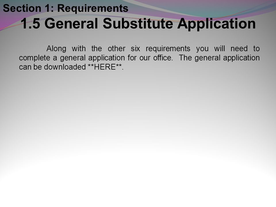 1.5 General Substitute Application