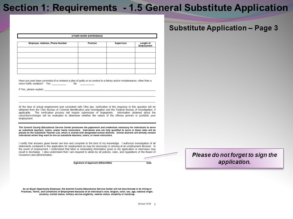 Please do not forget to sign the application.