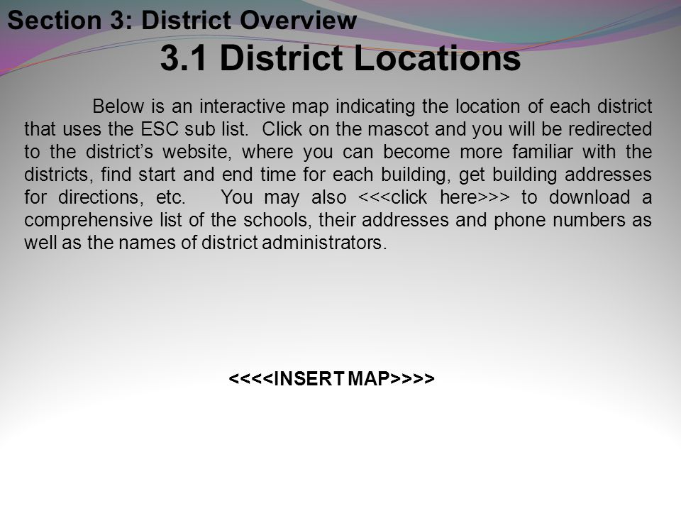 3.1 District Locations Section 3: District Overview