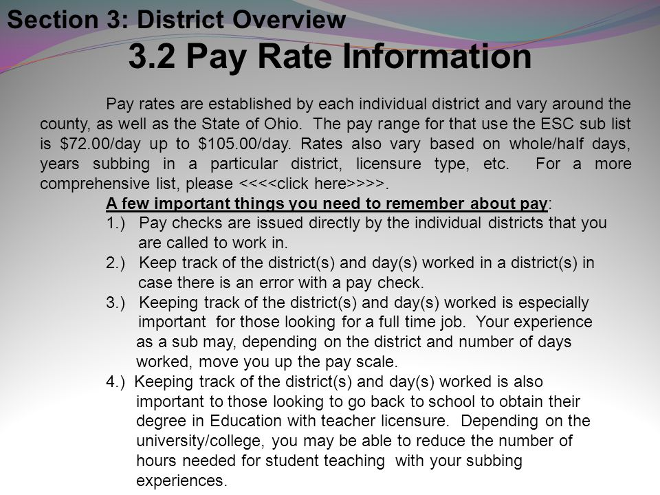 3.2 Pay Rate Information Section 3: District Overview
