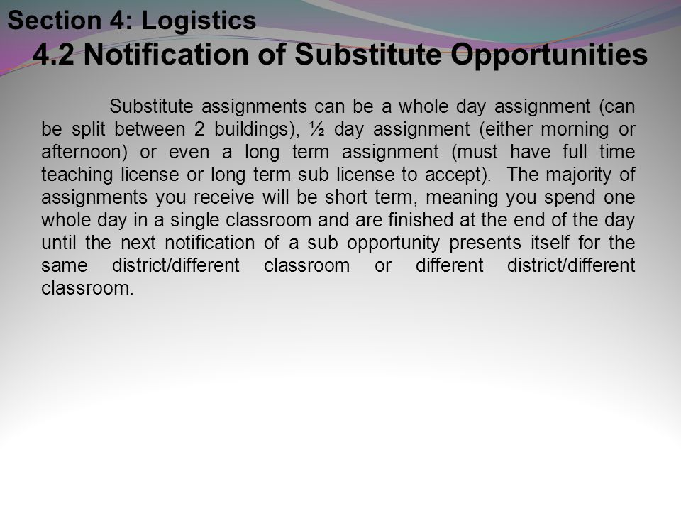 4.2 Notification of Substitute Opportunities