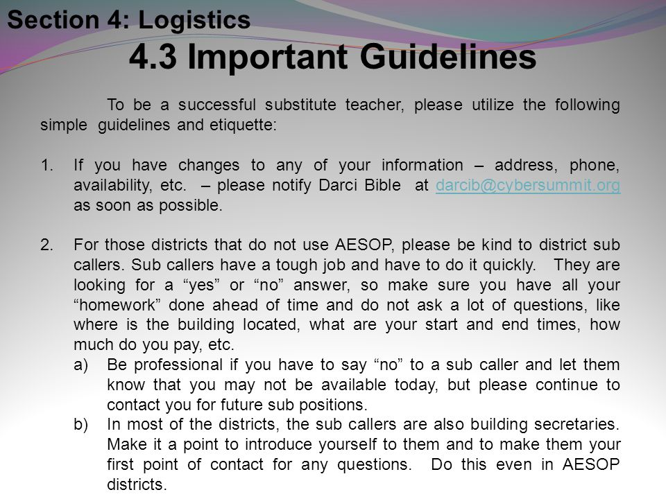 4.3 Important Guidelines Section 4: Logistics