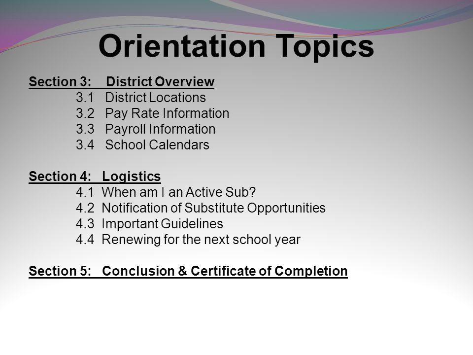 Orientation Topics Section 3: District Overview 3.1 District Locations