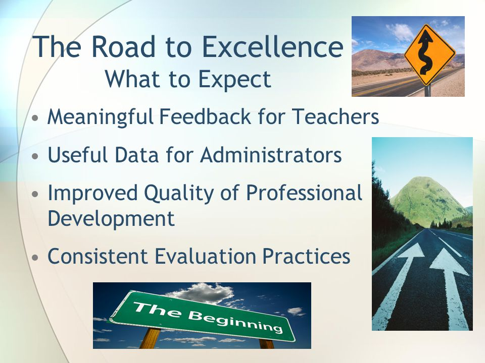 The Road to Excellence What to Expect