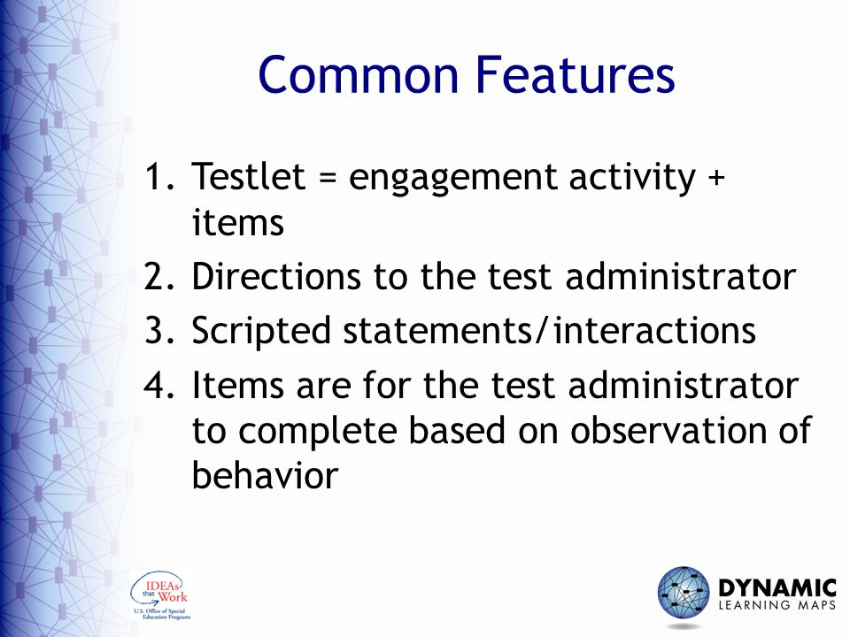 Common Features Testlet = engagement activity + items