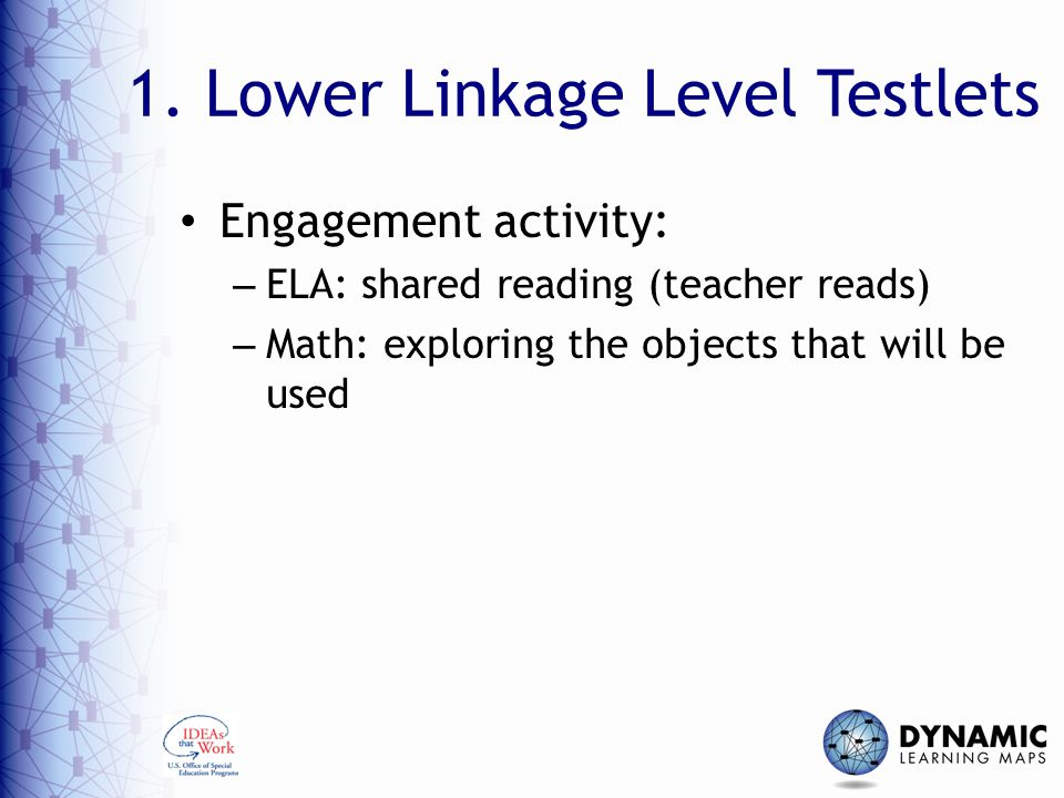 1. Lower Linkage Level Testlets