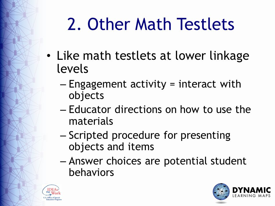 2. Other Math Testlets Like math testlets at lower linkage levels