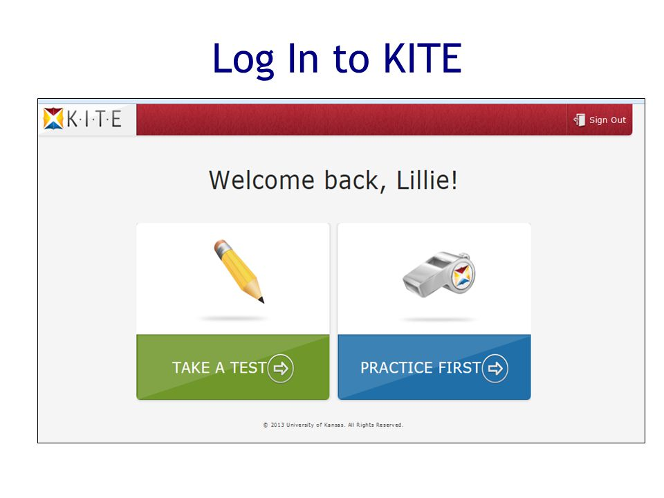 Log In to KITE DLM Required Test Administration Training Module 7