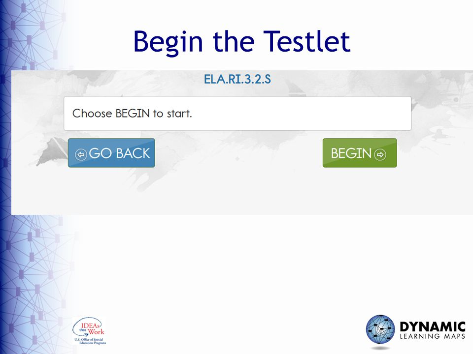 Begin the Testlet DLM Required Test Administration Training Module 7