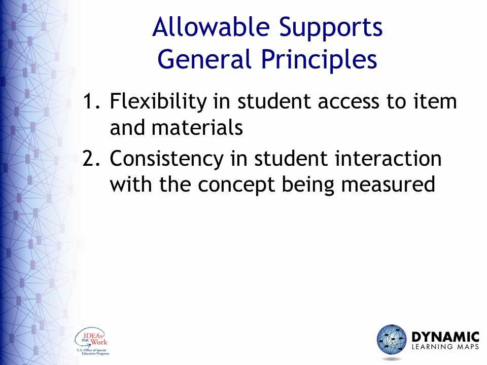 Allowable Supports General Principles