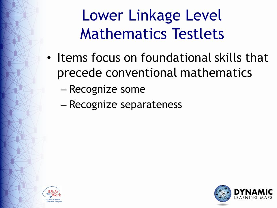 Lower Linkage Level Mathematics Testlets