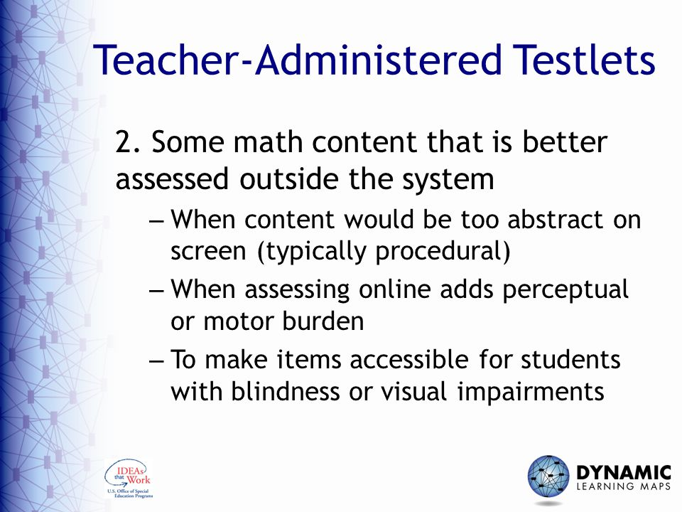 Teacher-Administered Testlets