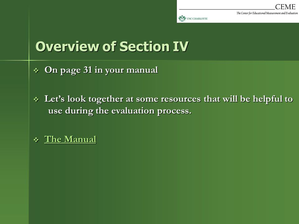 Overview of Section IV On page 31 in your manual