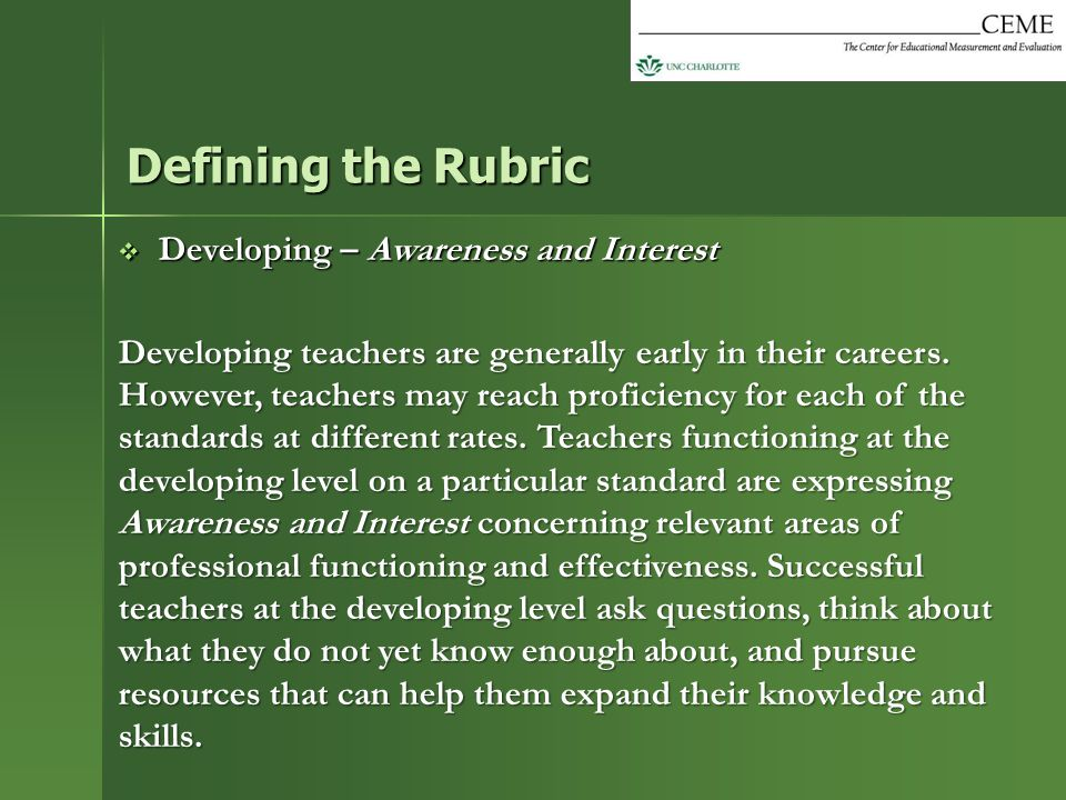 Defining the Rubric Developing – Awareness and Interest