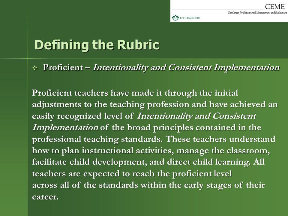 Defining the Rubric Proficient – Intentionality and Consistent Implementation.