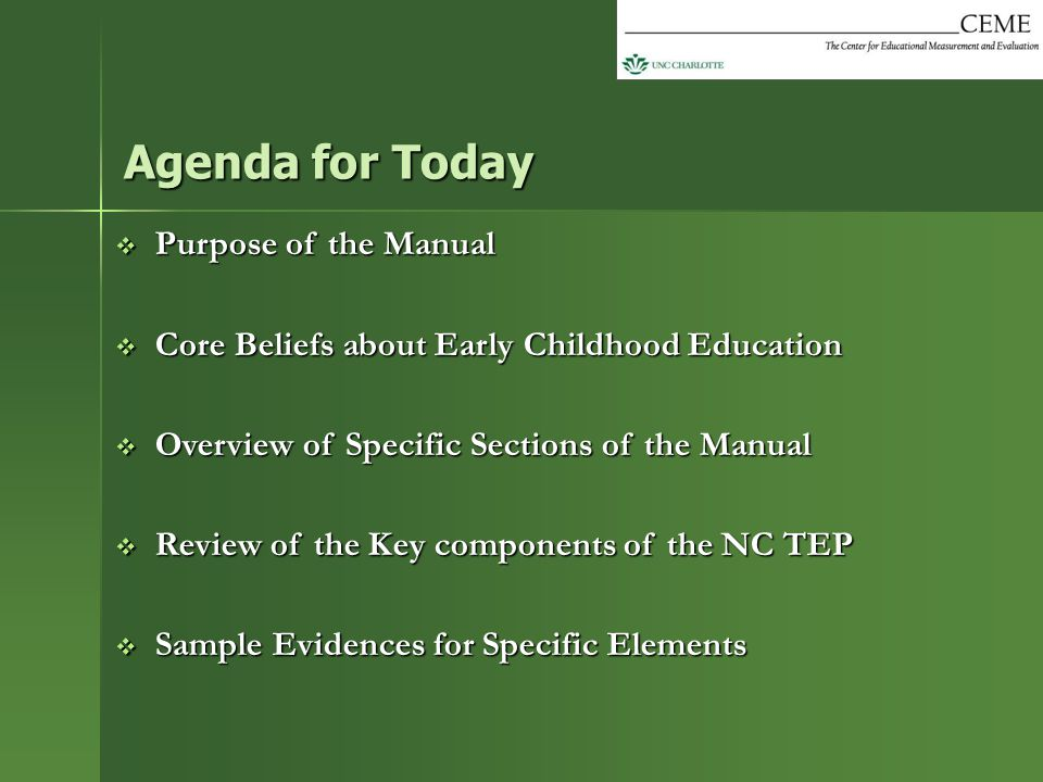 Agenda for Today Purpose of the Manual