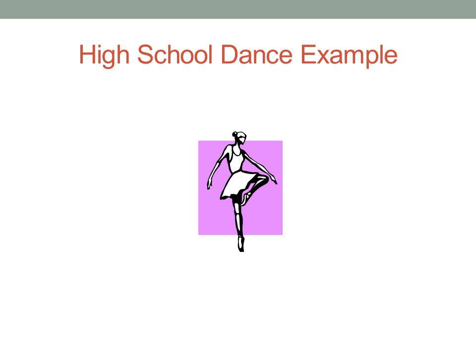 High School Dance Example