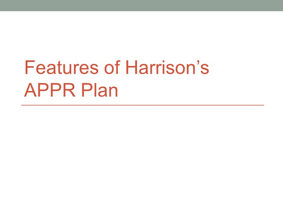 Features of Harrison's APPR Plan