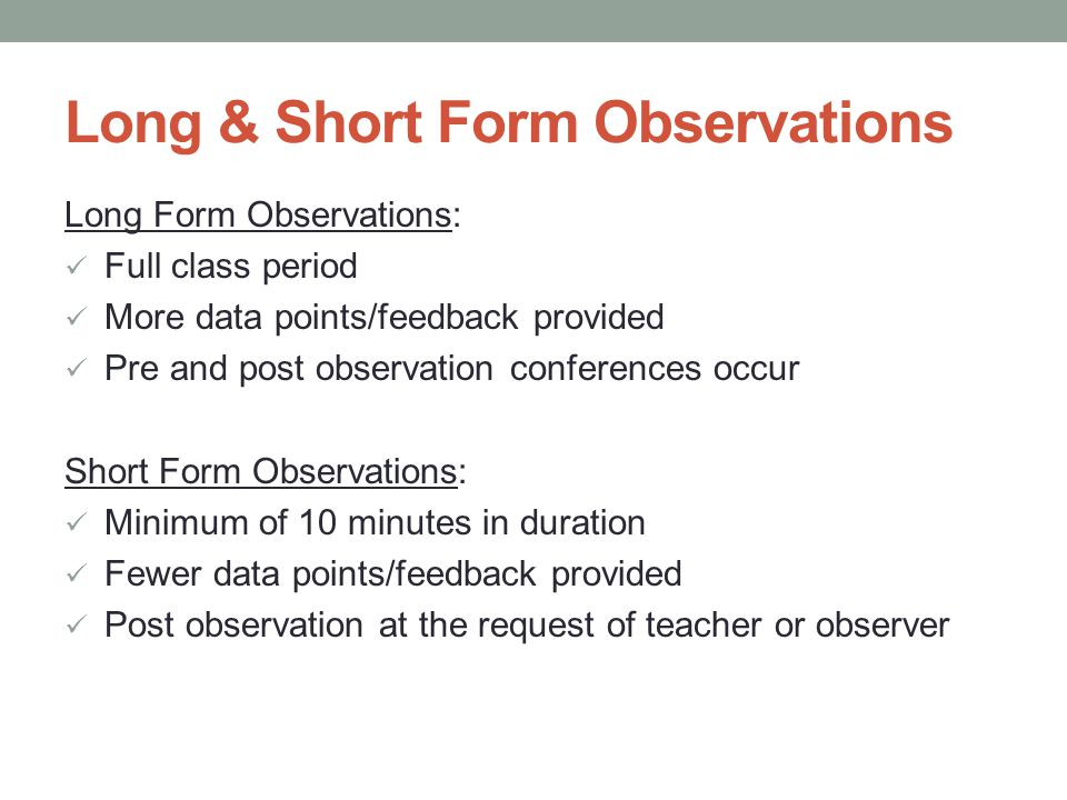 Long & Short Form Observations