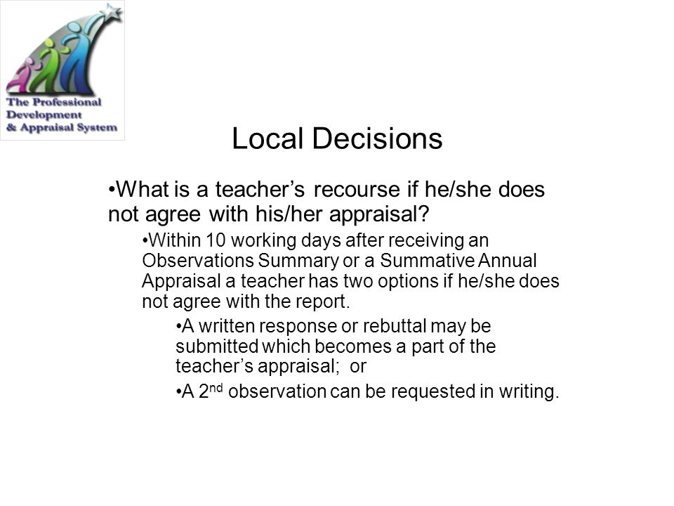 Local Decisions What is a teacher's recourse if he/she does not agree with his/her appraisal