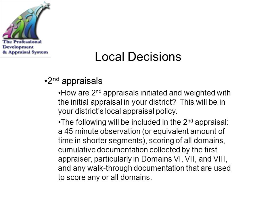 Local Decisions 2nd appraisals