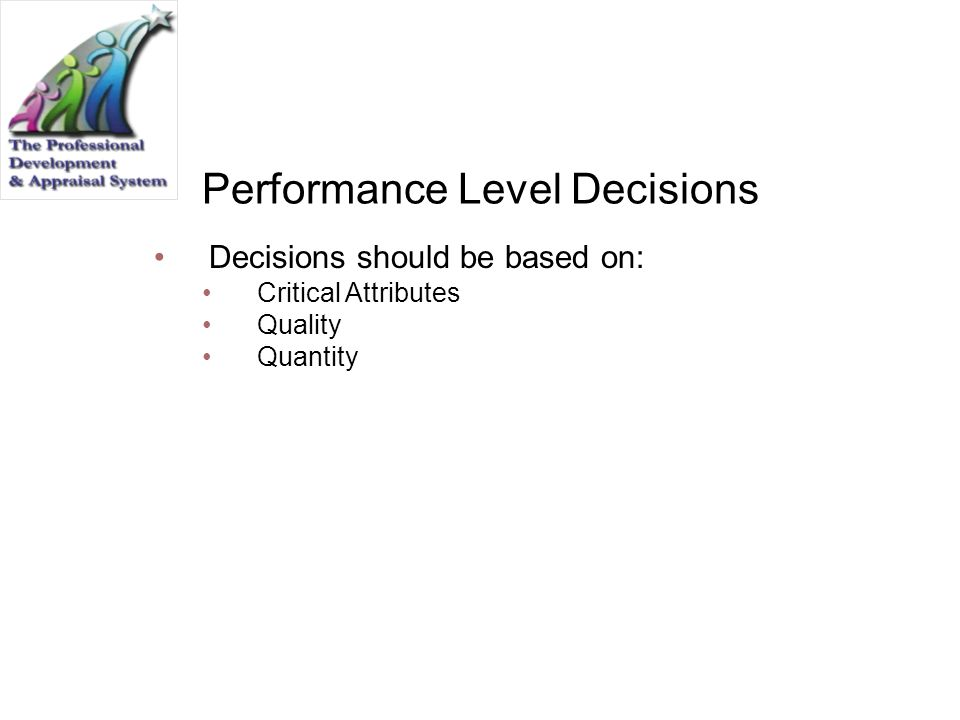 Performance Level Decisions
