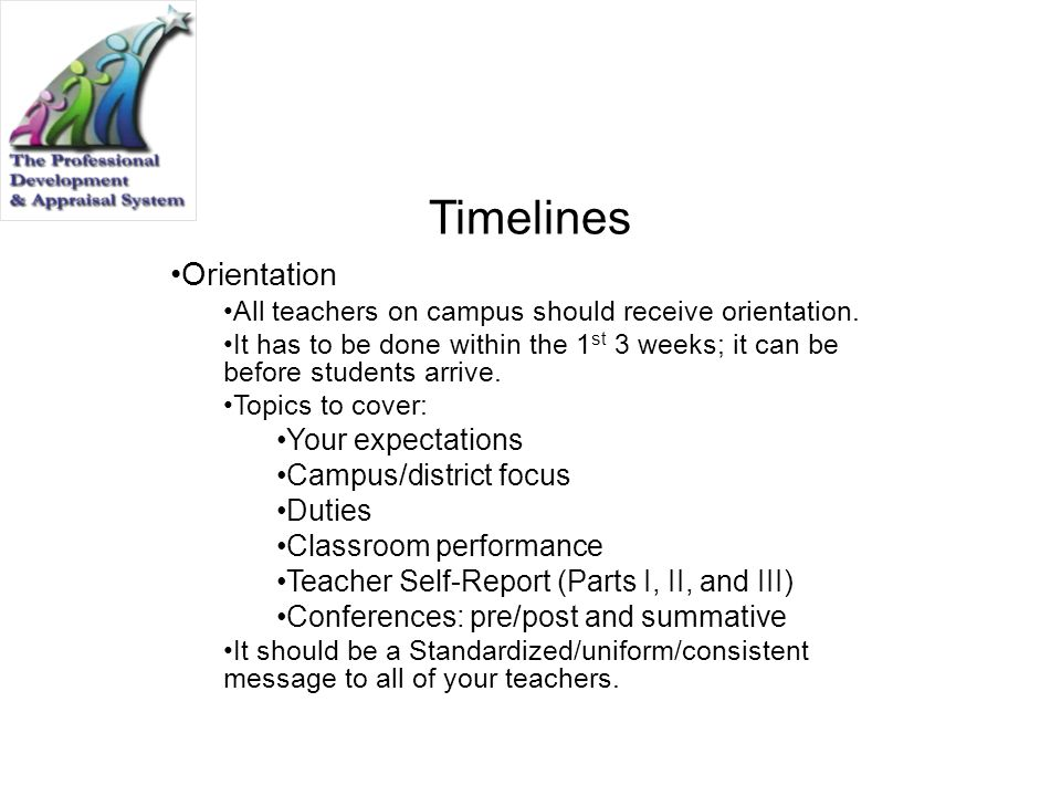 Timelines Orientation Your expectations Campus/district focus Duties