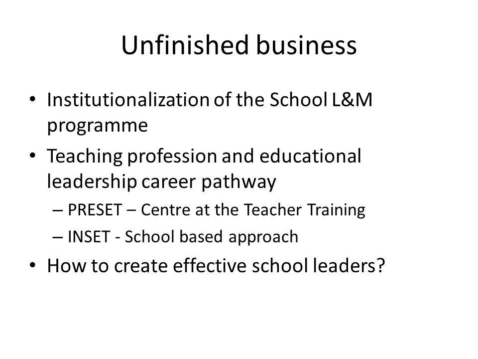 Unfinished business Institutionalization of the School L&M programme