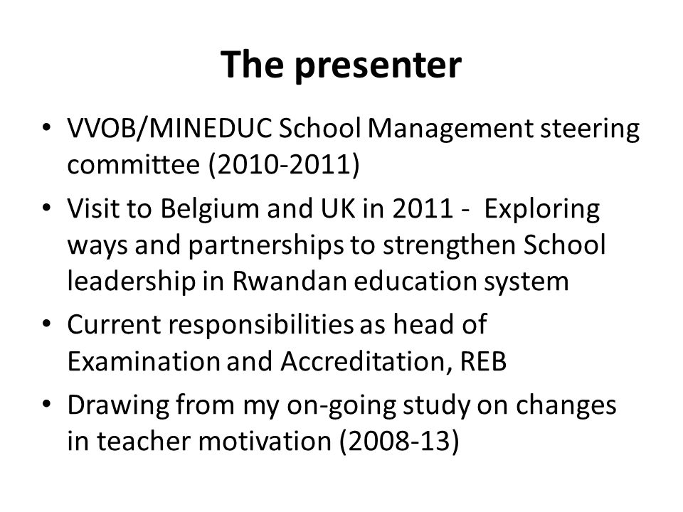 The presenter VVOB/MINEDUC School Management steering committee (2010-2011)