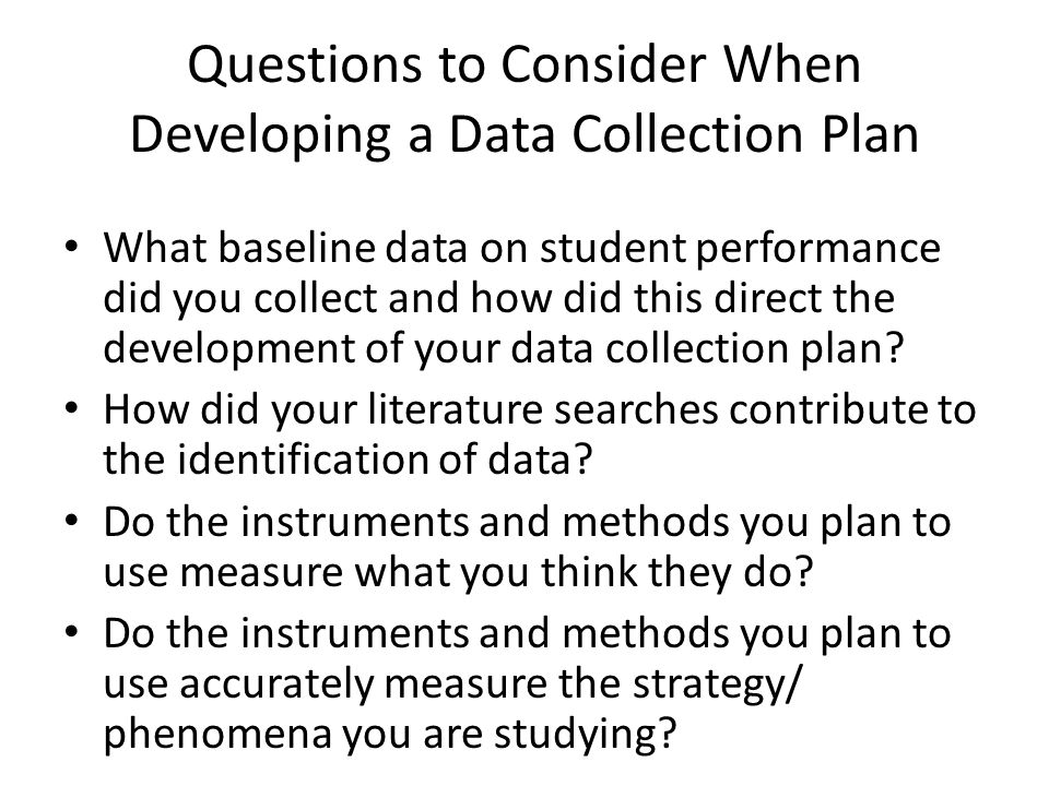 Questions to Consider When Developing a Data Collection Plan