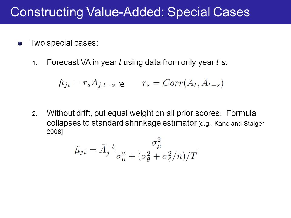 Constructing Value-Added: Special Cases