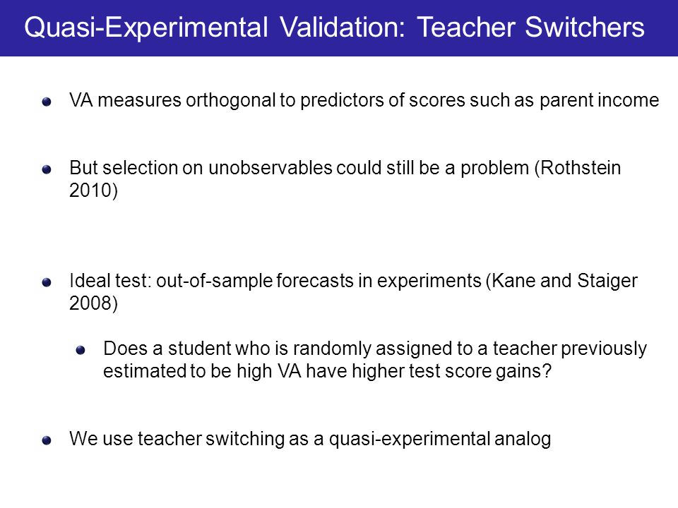 Quasi-Experimental Validation: Teacher Switchers