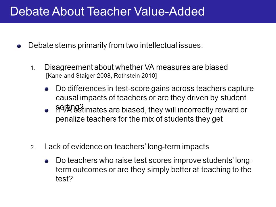 Debate About Teacher Value-Added