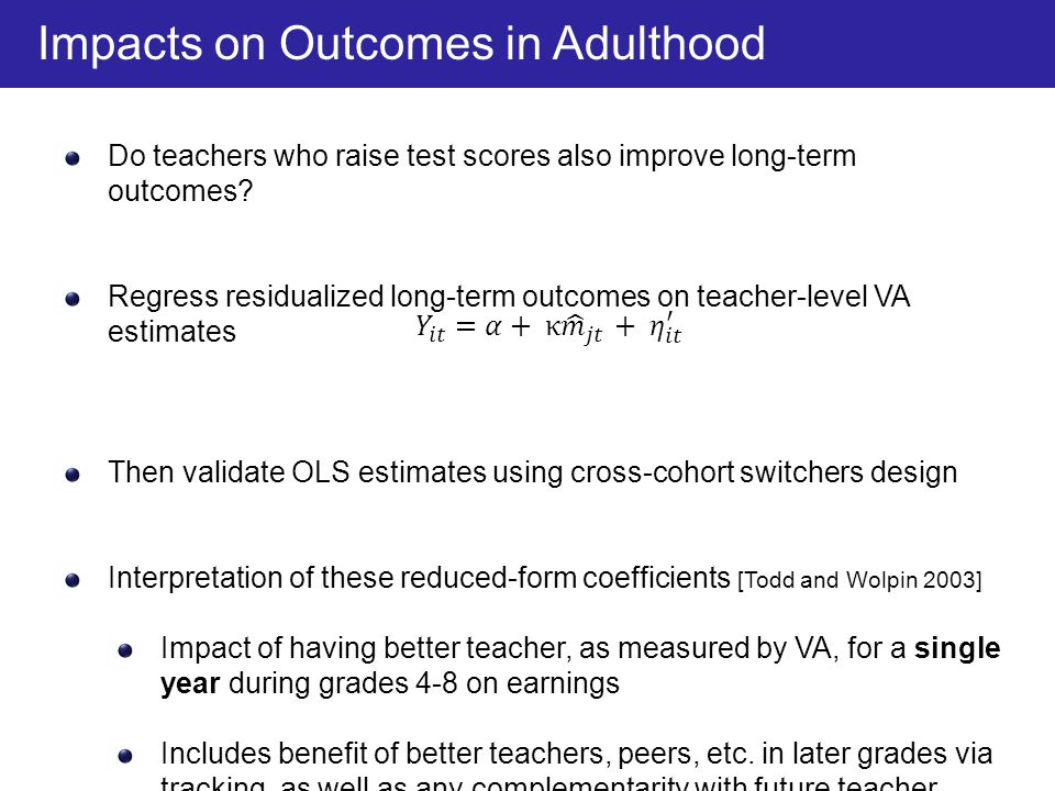 Impacts on Outcomes in Adulthood