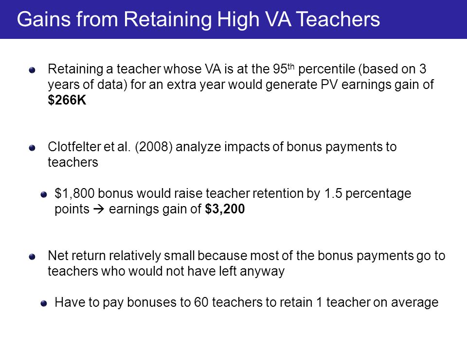 Gains from Retaining High VA Teachers