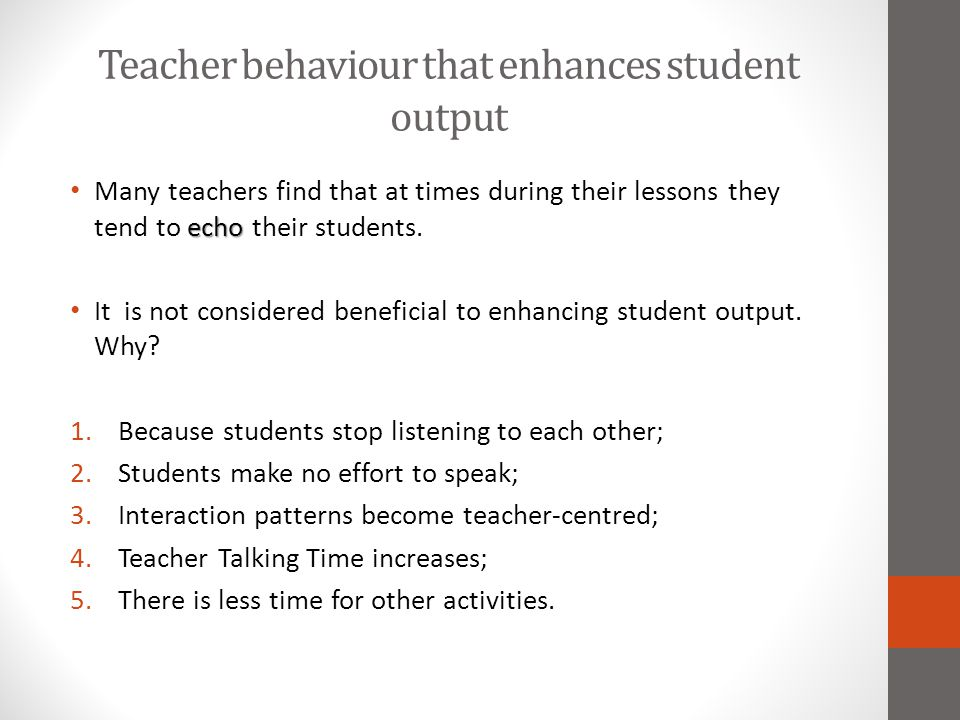 Teacher behaviour that enhances student output