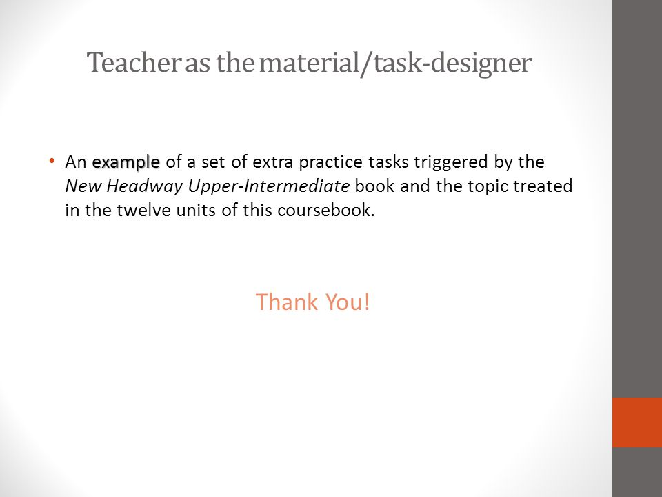 Teacher as the material/task-designer