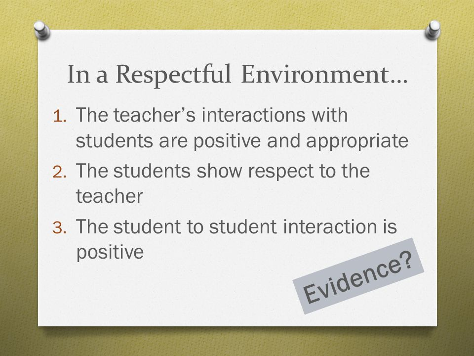 In a Respectful Environment…