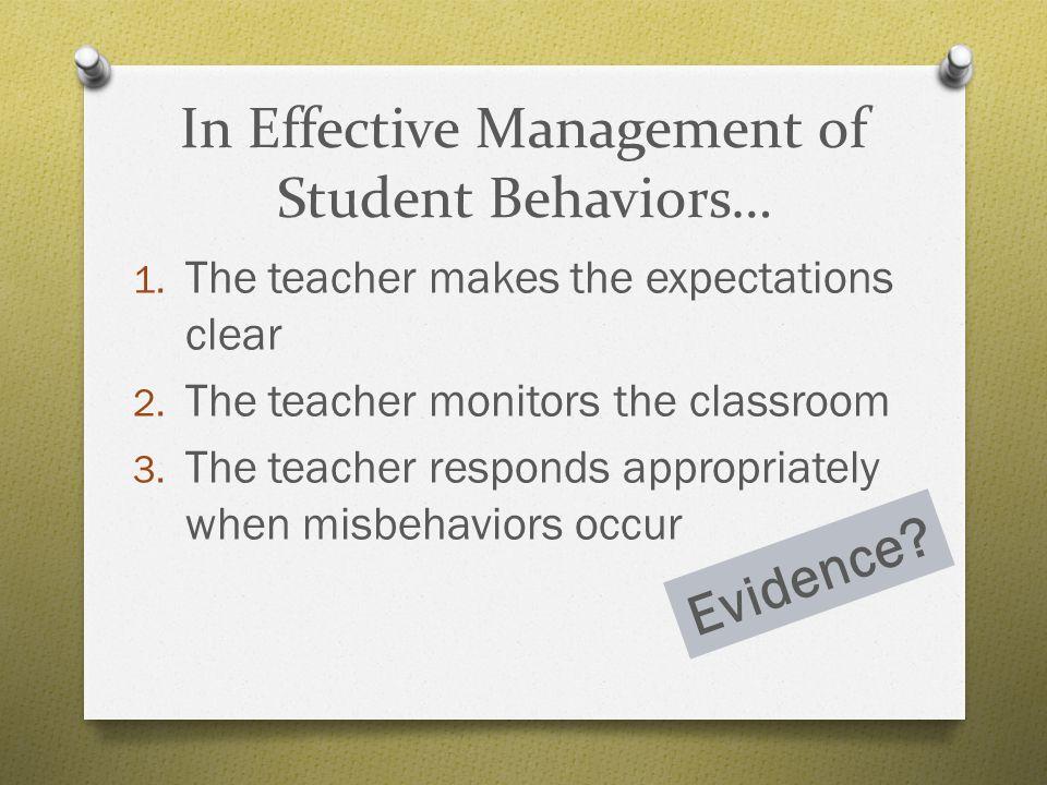 In Effective Management of Student Behaviors…