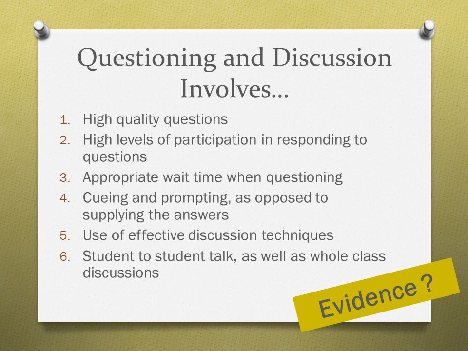 Questioning and Discussion Involves…