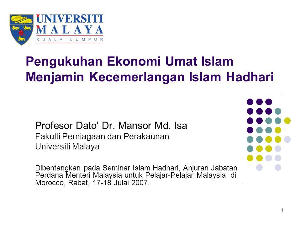 Pengukuhan Ekonomi Umat Islam Menjamin Kecemerlangan Islam Hadhari