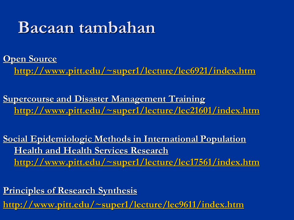 Bacaan tambahan Open Source http://www.pitt.edu/~super1/lecture/lec6921/index.htm.