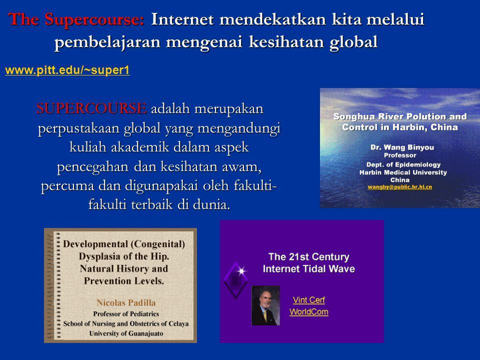 The Supercourse: Internet mendekatkan kita melalui pembelajaran mengenai kesihatan global