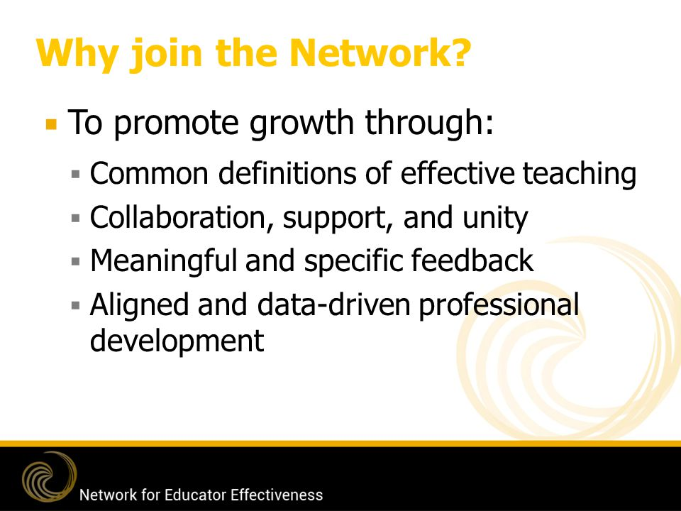 Why join the Network To promote growth through: