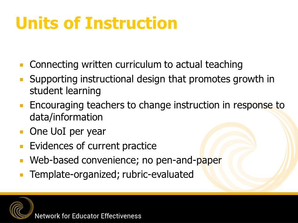 Units of Instruction Connecting written curriculum to actual teaching