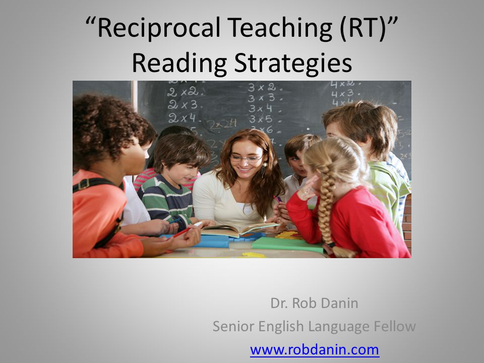 Reciprocal Teaching (RT) Reading Strategies